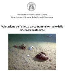 Cerrano et alii, Valutazione dell'effetto parco tramite lo studio delle biocenosi bentoniche, Università Politecnica delle Marche